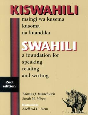 Kiswahili/Swahili By Hinnebusch, Thomas J./ Mirza, Sarah M.